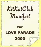 KitKatClub Manifest zur Love Parade 2000